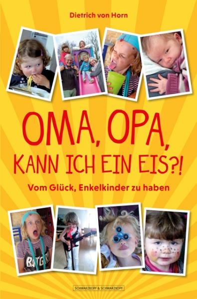 Dietrich von Horn - Oma, Opa, ...