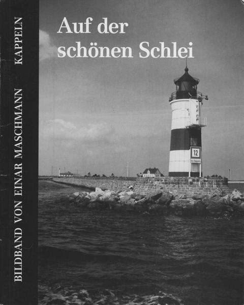 Einar Maschmann - Auf der schönen Schlei (1987)
