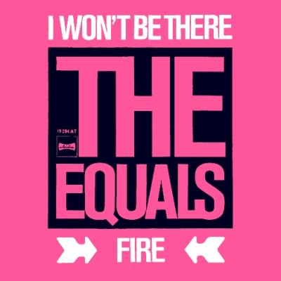 The Equals - I Won't Be There (1967)