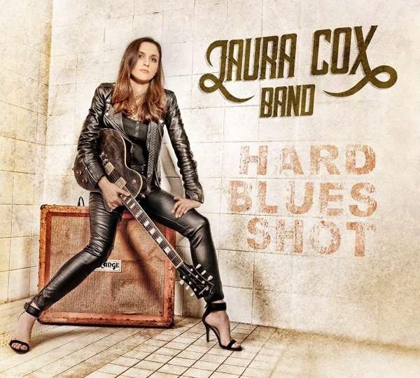 Laura Cox - Hard Blues Shot (2017)