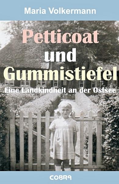 Maria Volkermann – Petticoat und Gummistiefel