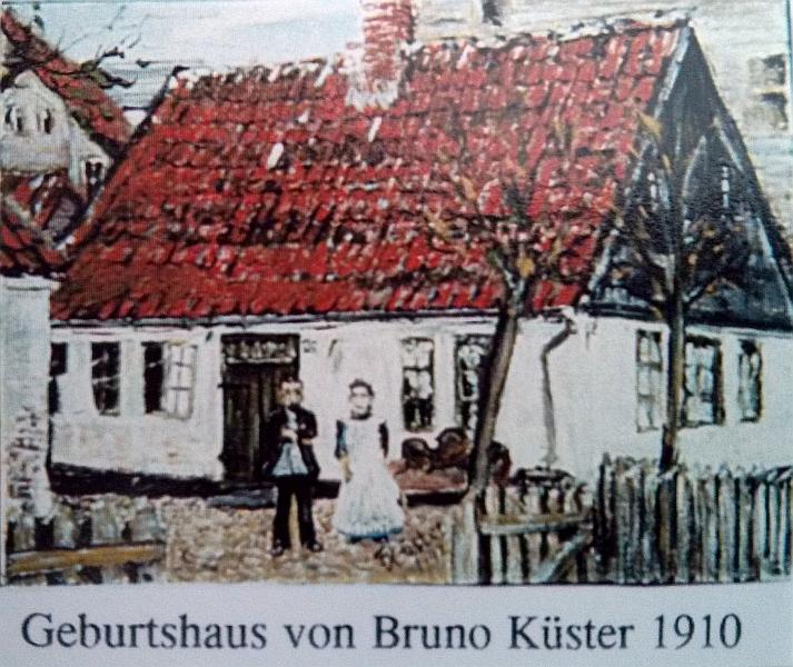 Geburtshaus Bruno Küster - 1910