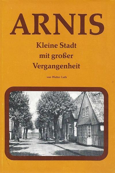 Walter Luth - Arnis (Buchtitel 1977)