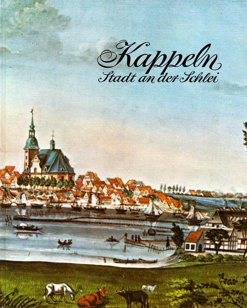 Kappeln - Stadt an der Schlei (1971)